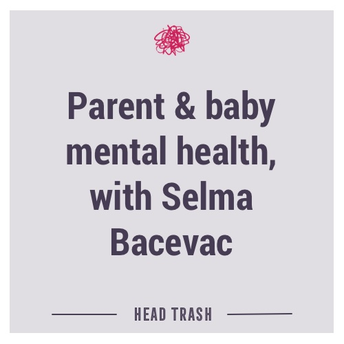 Parent and baby mental health