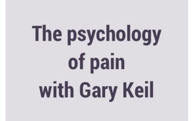 The psychology of pain, with Dr. Gary Keil