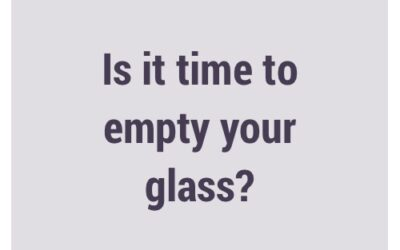 Is it time to empty your glass?